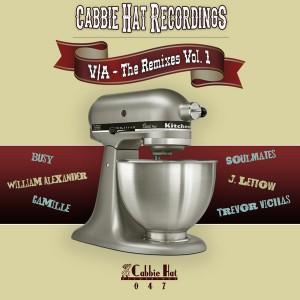Various Artists - The Remixes Vol. 1 [Cabbie Hat Recordings]