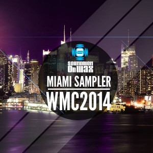 Various Artists - WMC Sampler 2014 [SOUNDMEN On WAX]