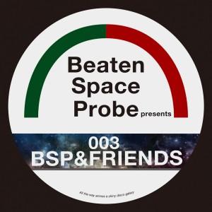 Various - BSP & Friends [Beaten Space Probe]