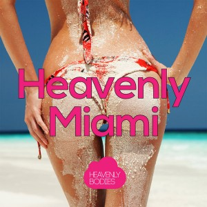 Various - Heavenly Miami [Heavenly Bodies]