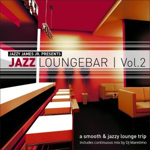 Various - Jazz Loungebar Vol 2 A Smooth & Jazz Lounge Trip Presented By Jazzy James Jr [Manifold Germany]
