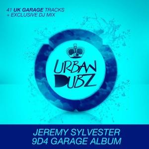 Various - Jeremy Sylvester 9D4 Garage Album [Urban Dubz]