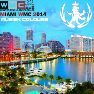 Various - Miami Muziek Colours WMC 2014 [Muziek Colours]