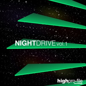 Various - Nightdrive Vol 1 [High Pro-File Recordings]