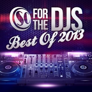 Various - Soul Candi Presents  For The DJ's (Best Of 2013) [Soul Candi]