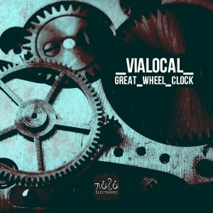 Vialocal - Great Wheel Clock [NULU ELECTRONIC]