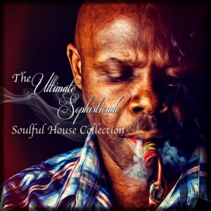 Vick Lavender - The Sophisticado Ultimate Soulful House Collection [Sophisticado Recordings]