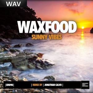 Waxfood - Sunny Vibes [Epoque Music]