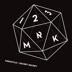 123Mrk - Versatile__Secret Secret [Future Classic]