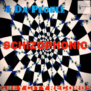 4 Da People - Schizophonic [Grey City Records]