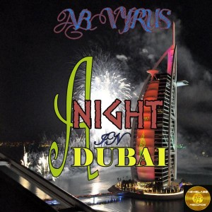 AB Vyrus - A Night In Dubai [Keyblaze Records]