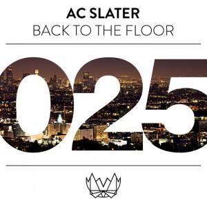 AC Slater - Back To The Floor [NEST]