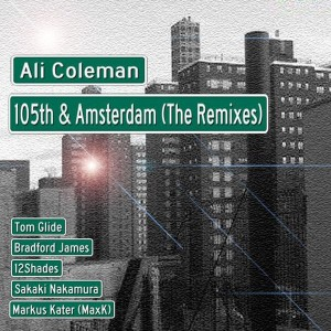 Ali Coleman - 105th & Amsterdam (remixes) [TGEE]