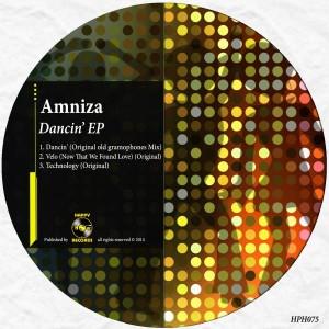 Amniza - Dancin EP [Happy Hour]