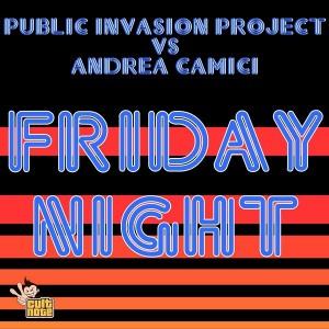 Andrea Camici vs Public Invasion Project - Friday Night [Cult Note]