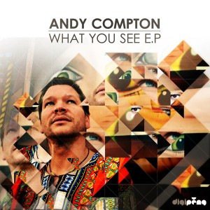 Andy Compton - What You See EP [Peng]
