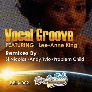Andy Tylo & St Nicolas - The Vocal Groove EP [Delasol Records]
