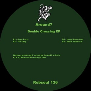 Around7 - Double Crossing EP [Robsoul]
