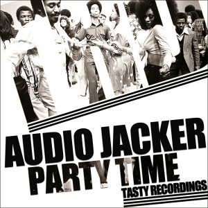 Audio Jacker - Party Time [Tasty Recordings Digital]