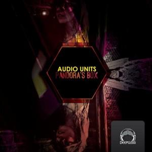 Audio Units - Pandoras Box [DeepClass Records]