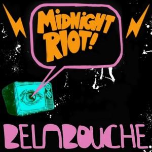 Belabouche - Belabouche EP [Midnight Riot]