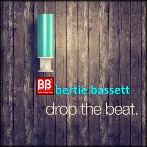 Bertie Bassett - Drop The Beat [BB sound]