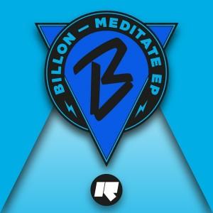 Billon - Meditate EP [Rinse]