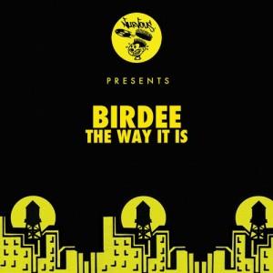 Birdee - The Way It Is [Nurvous Records]