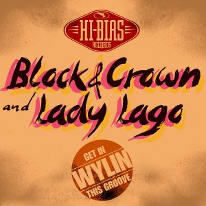 Block & Crown & Lady Lago - Wylin' (Get In This Groove) [Hi Bias Canada]