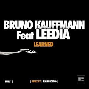 Bruno Kauffmann feat. Leedia - Learned [Epoque Music]