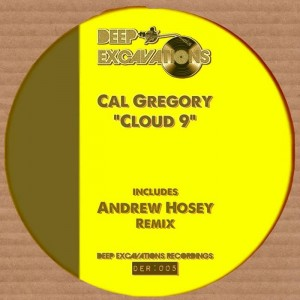 Cal Gregory - Cloud 9 [Deep Excavations Recordings]
