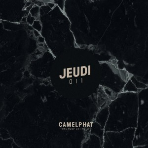 CamelPhat - One Hump or Two [Jeudi Records]
