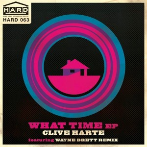 Clive Harte - What Time EP [Home Again Recordings Digital]
