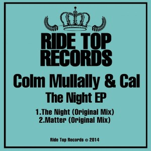 Colm Mullally & Cal - The Night [Ride Top Records]