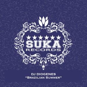 DJ Diogenes - Brazilian Summer [Suka]