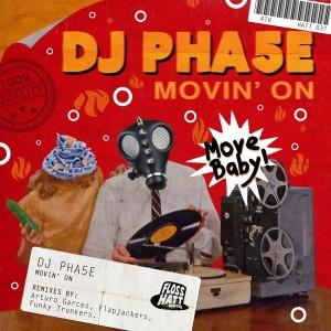 DJ Pha5e - Movin' On [Flosshatt Digital]