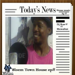 DJ Ras-v Reminder - Bloem Town House EP [Vuda Masters Production]
