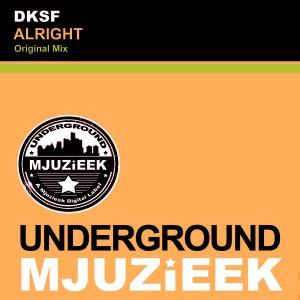 DKSF - Alright [Underground Mjuzieek Digital]