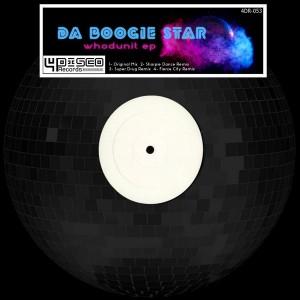 Da Boogie Star - Whodunit EP [4Disco Records]