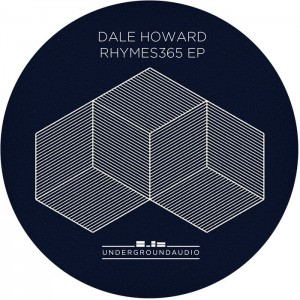 Dale Howard - Rhymes365 [Underground Audio]