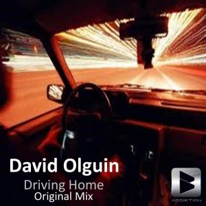 David olguin - Driving Home [Addiktion Digital]