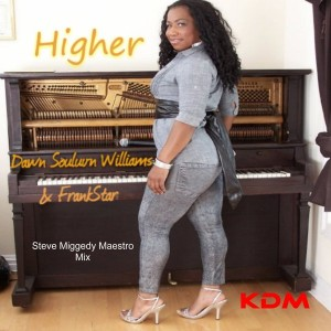Dawn Souluvn Williams & FrankStar - Higher [Kingdom]