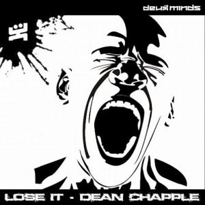 Dean Chapple - Lose It [Deux Minds Records]