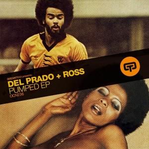 Del Prado + Ross - Pumped EP [Ocean Trax]