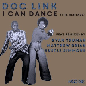 Doc Link - I Can Dance (The Remixes) [Modulate Goes Digital]
