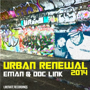 Eman & Doc Link - Urban Renewal 2014 [Liberate]