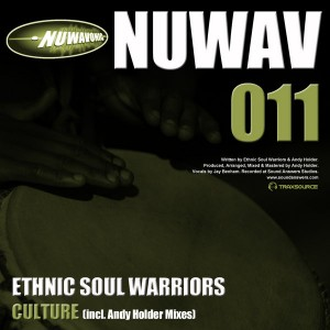 Ethnic Soul Warriors - Culture (incl. Andy Holder Mixes) [Nuwavonic]