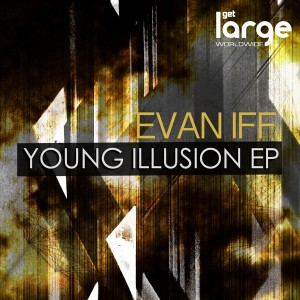 Evan Iff - Young Illusion EP [Large Music]