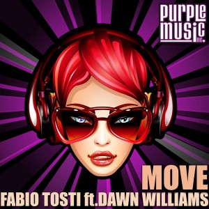 Fabio Tosti feat. Dawn Williams - Move [Purple Music]