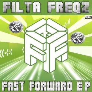 Filta Freqz - Fast Forward E.P [Seventy Four]